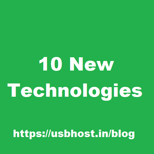 10 New Technologies